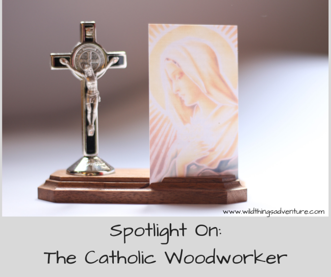 Spotlight On_The Catholic Woodworker